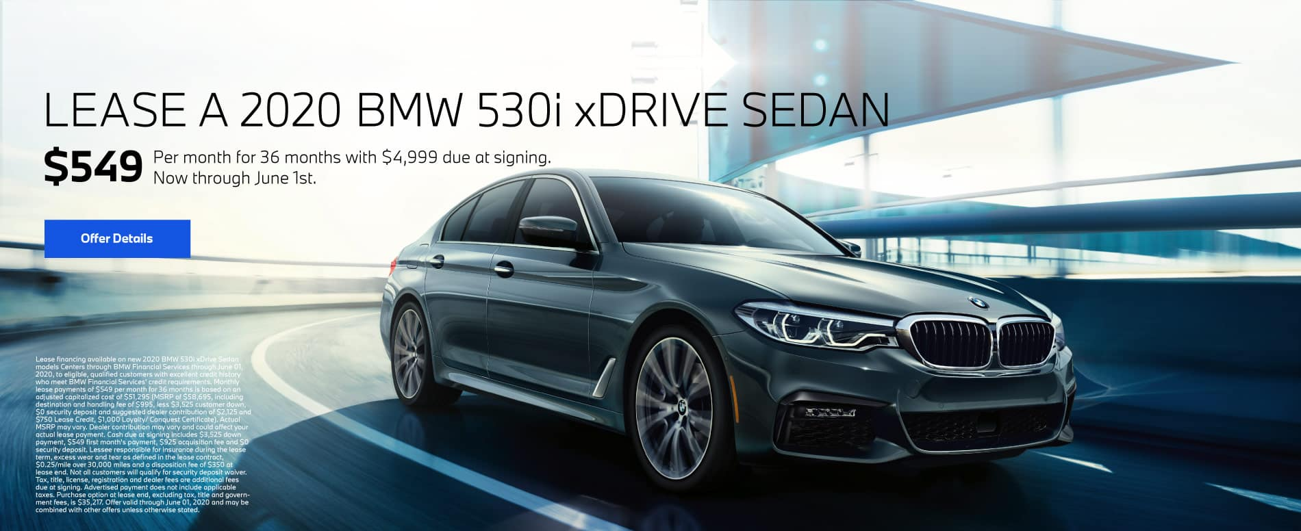 Lease a 2020 BMW 530i xDRIVE Sedan for $549 per month for 36 months with $4,999 due at signing - Click To View Inventory