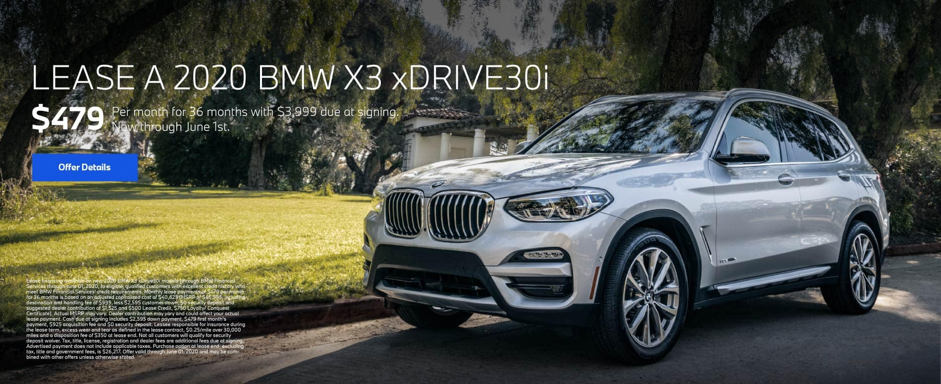 Lease a 2020 BMW X3 xDRIVE30i for $479 per month for 36 months with $3,999 due at signing - Click To View Inventory