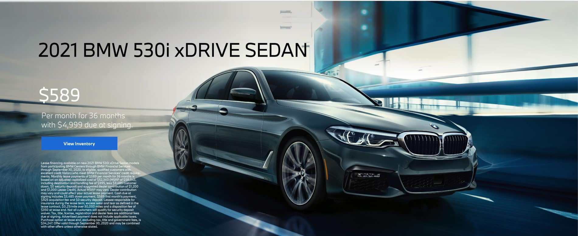 2021 BMW 530i xDRIVE SEDAN - Lease for $589 Per Month for 36 Months - $4,999 Due At Signing. Click for offer.