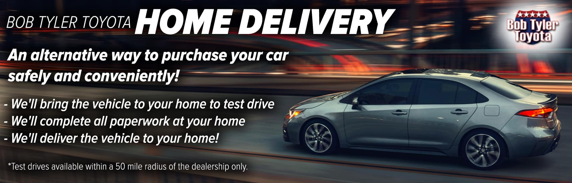 Home Delivery and Test Drives in Pensacola, FL