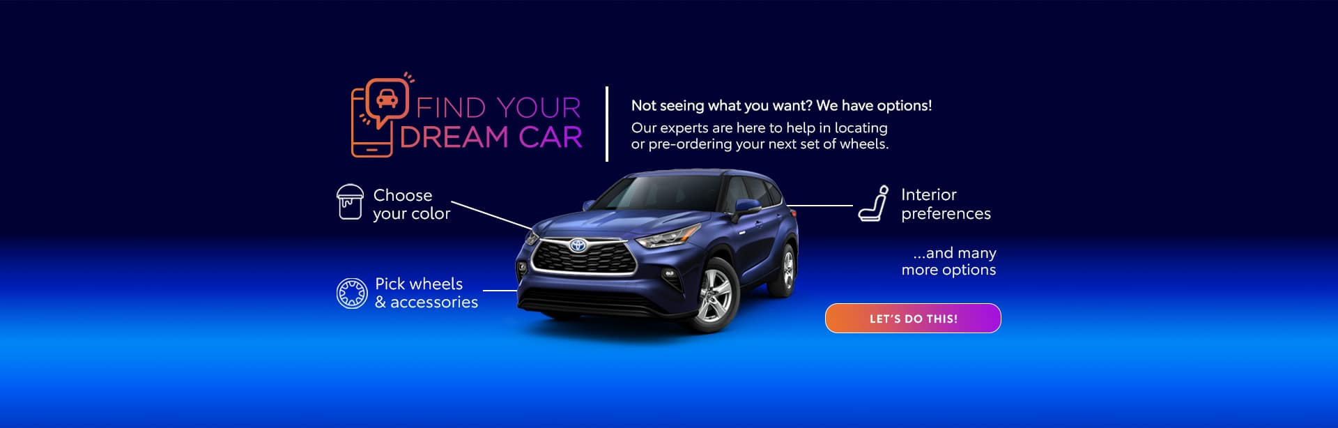 Holman Toyota Pre-Order Dream Car