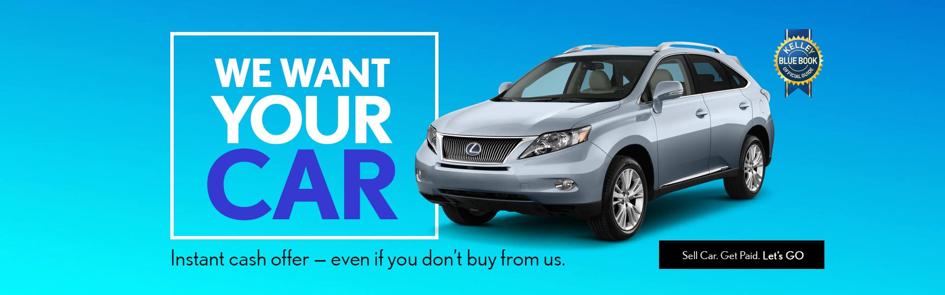 We-Want-Your-Car–Lexus-Banner