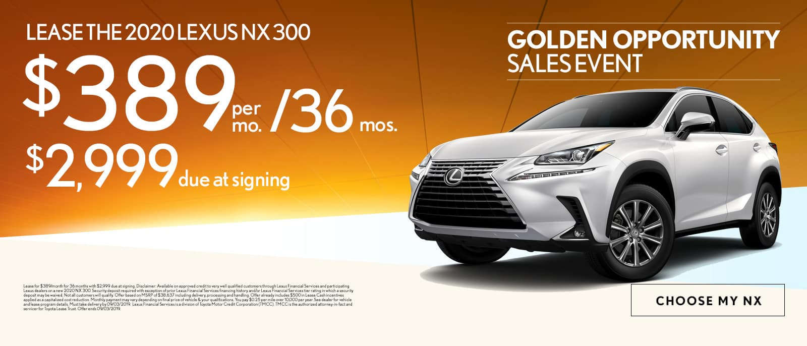 Lease the 2020 Lexus NX 300 for $389 per month for 36 months with $2,999 due at signing - Choose my NX