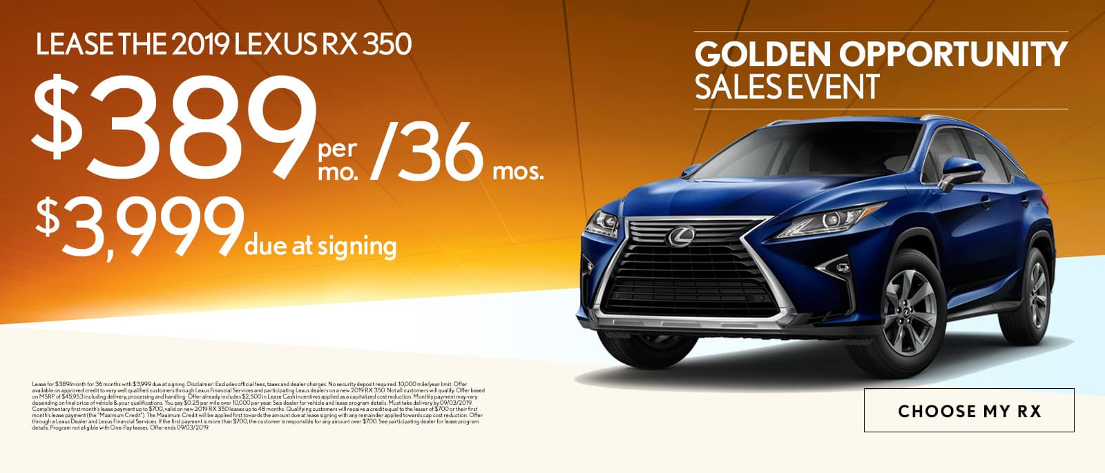 Lease the 2019 Lexus RX 350 for $389 per month for 36 months with $3,999 due at signing - Choose my RX