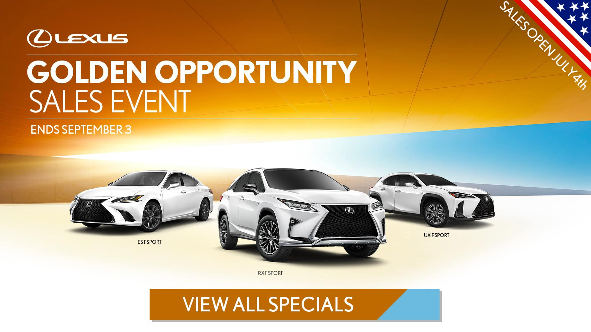 Lexus of Pleasanton July 4th Golden Opportunity Sales Event