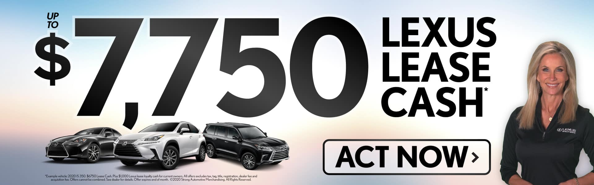 Get up to $7,750 Lexus Lease Cash - ACT NOW