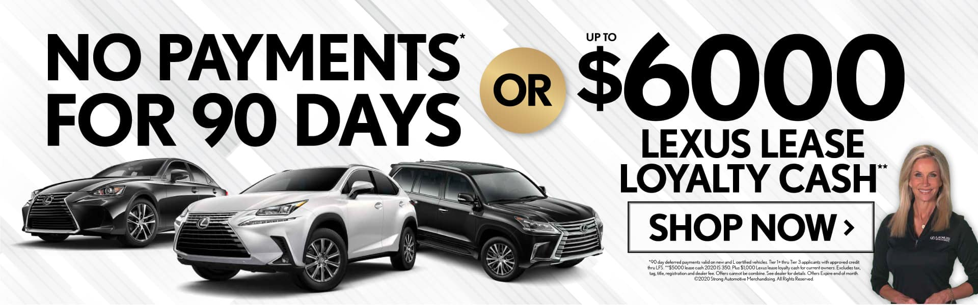 Just Announced: No Payments for 90 Days• or up to $6000 Lexus Lease Loyalty Cash**
