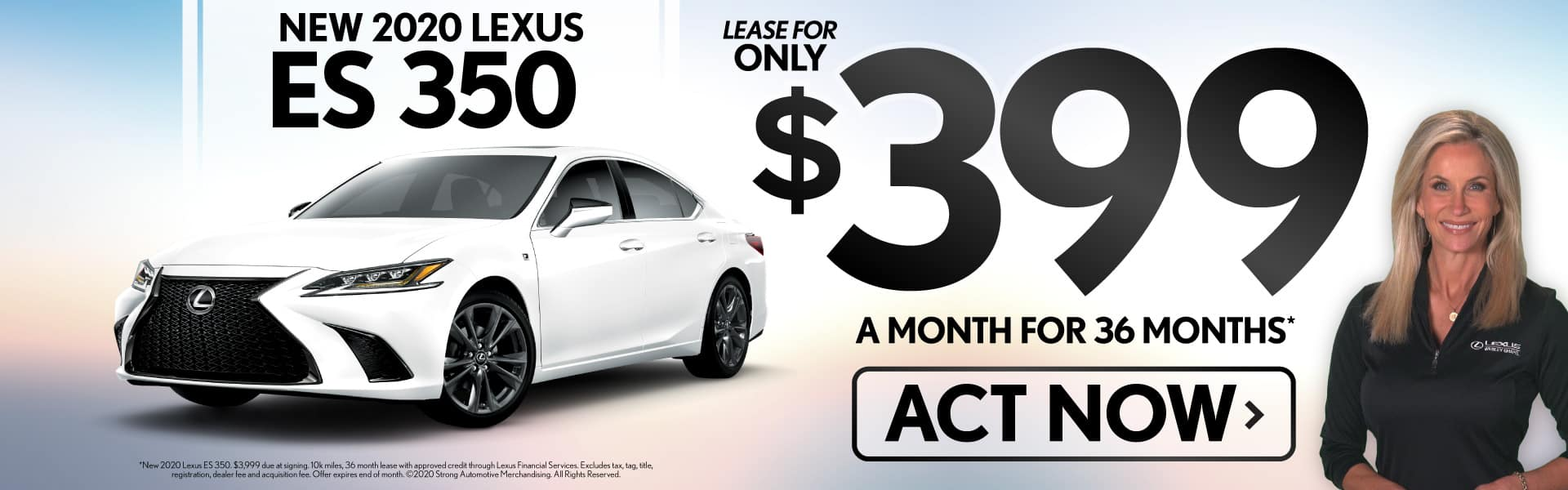 New 2020 Lexus ES 350 lease for only $399/mo - ACT NOW