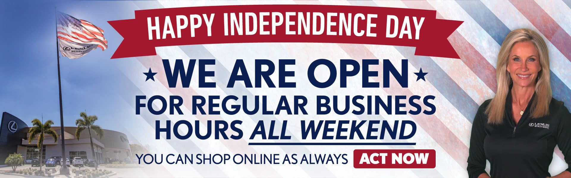 We are Open Regular Business Hours All Weekend