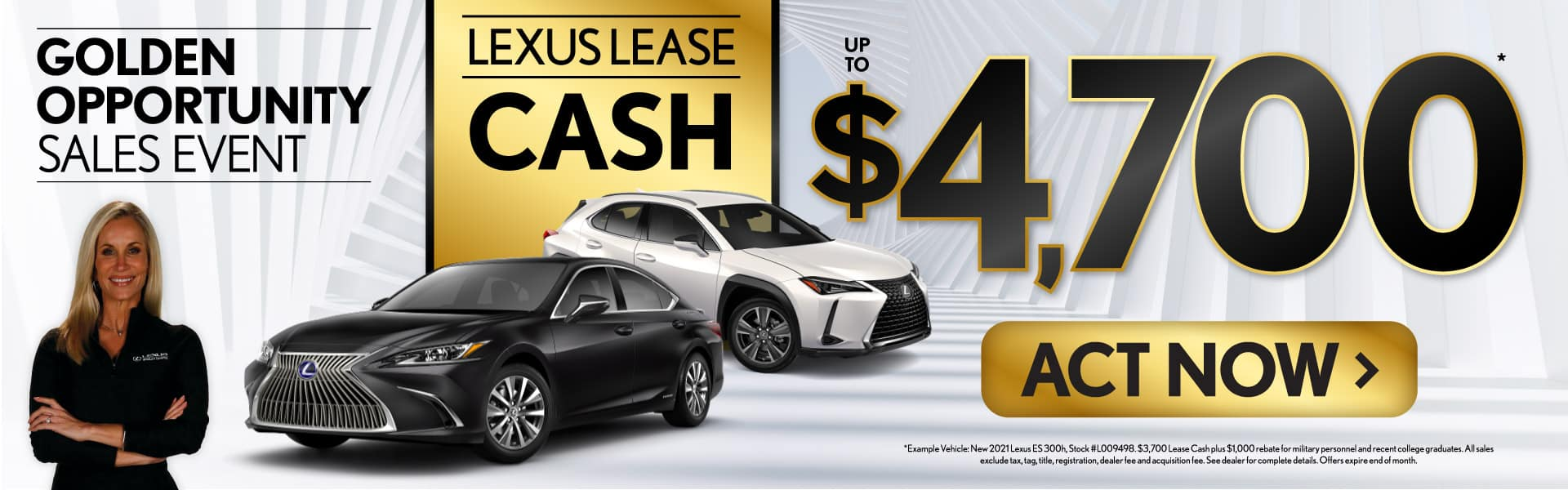 Lexus Lease Cash up to $4,700 - ACT NOW