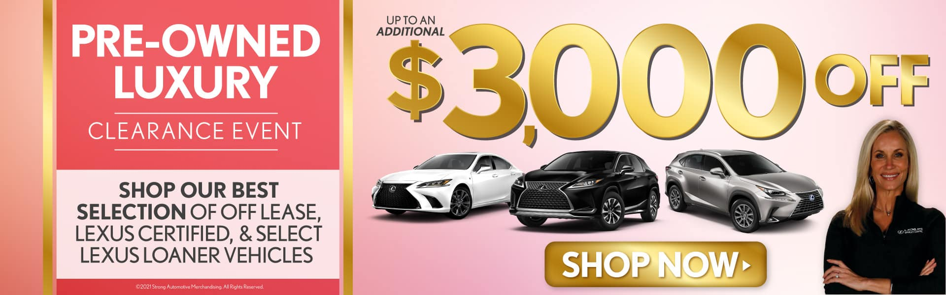 Pre-Owned Luxury Clearance Event - Up To $3000 Off Select Used Lexus Vehicles - SHOP NOW