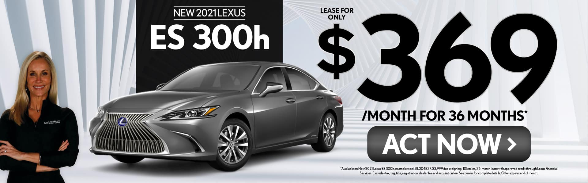 New 2021 Lexus ES 300h only $369/mo - ACT NOW