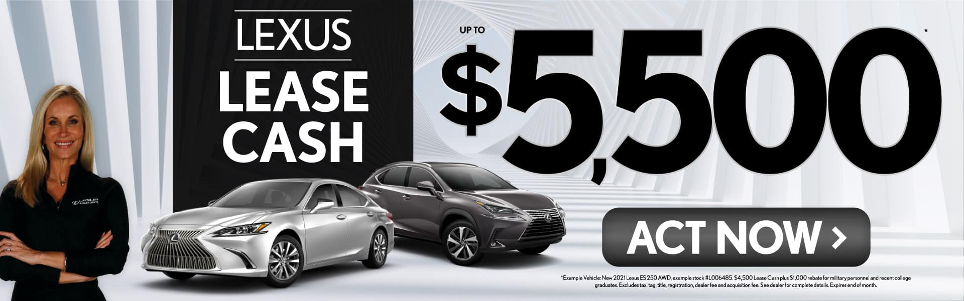 Lexus Lease Cash up to $5500 - ACT NOW
