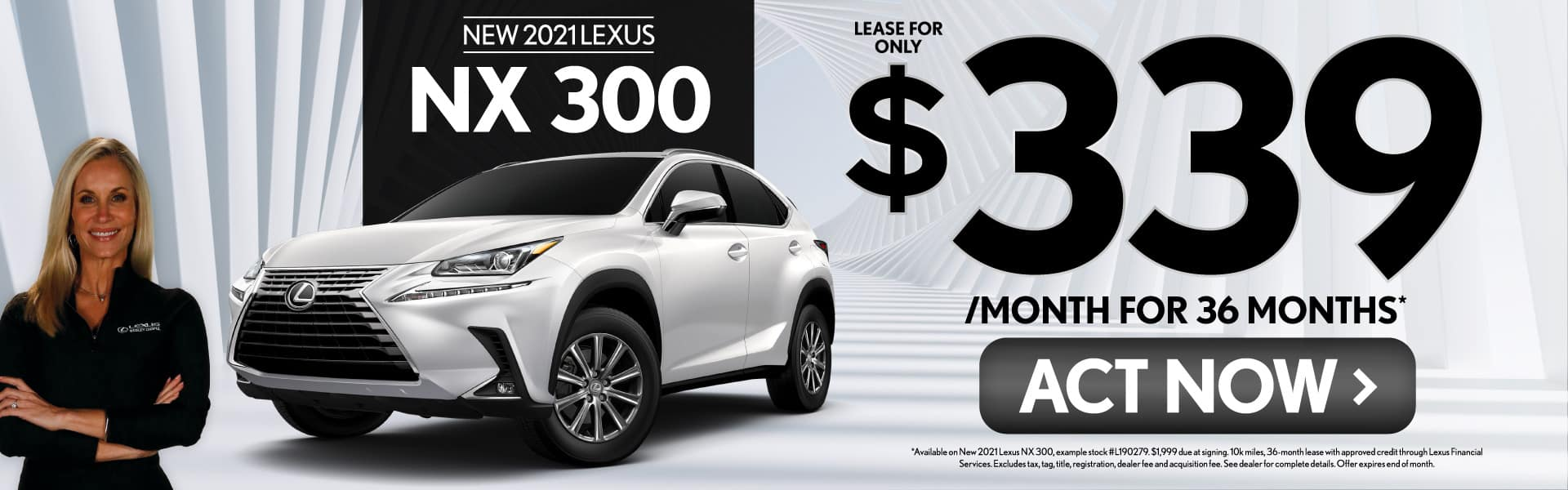 New 2021 Lexus NX 300 only $339/mo - ACT NOW