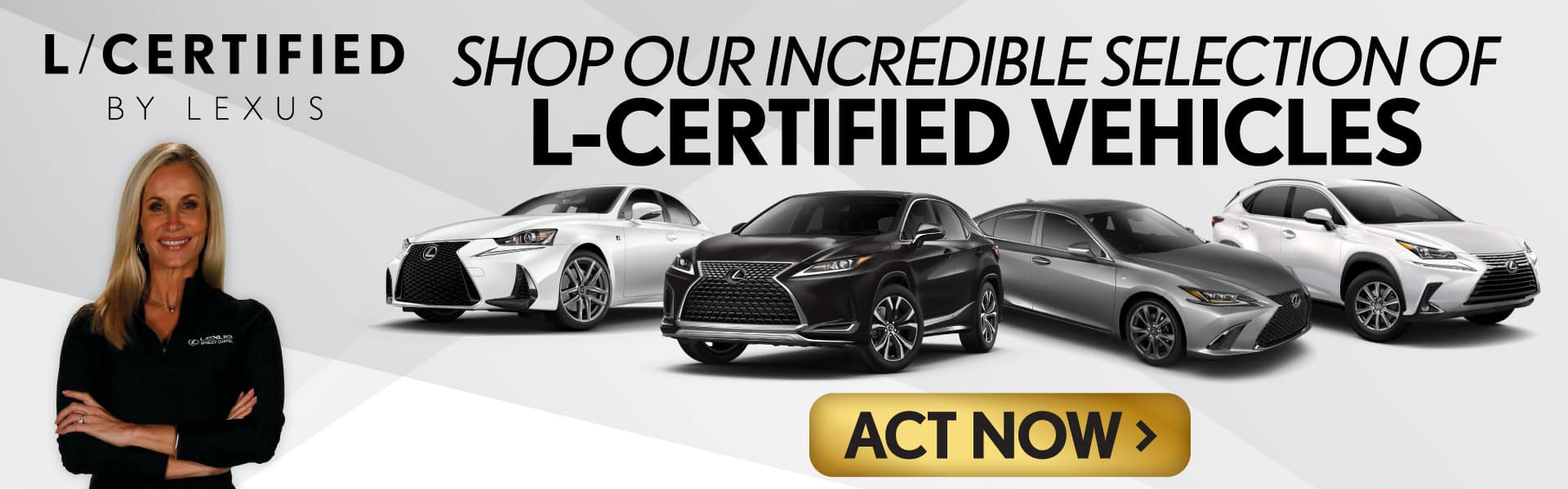 L-Certified vehicles   Act Now