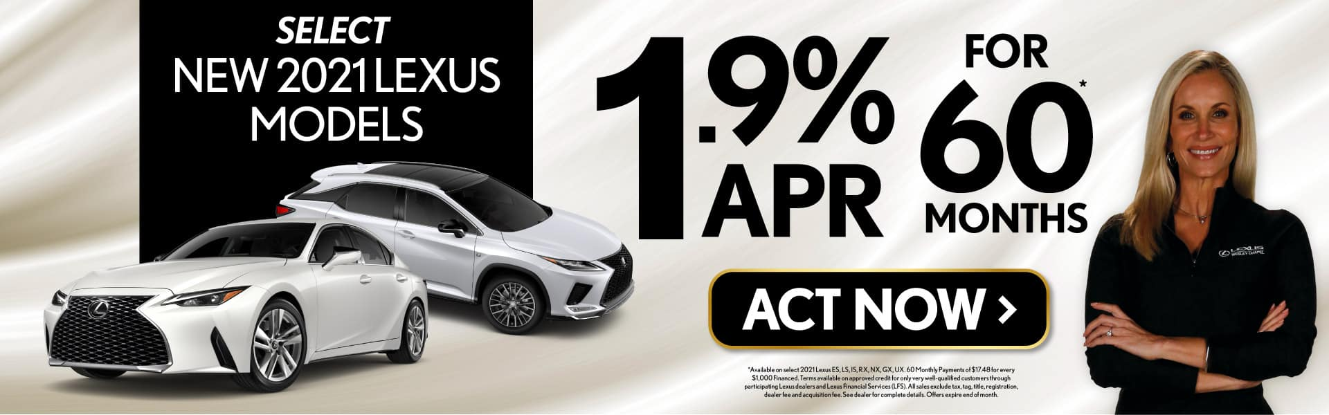 Select New 2021 Lexus Models 1.9% APR for 60 Months - ACT NOW