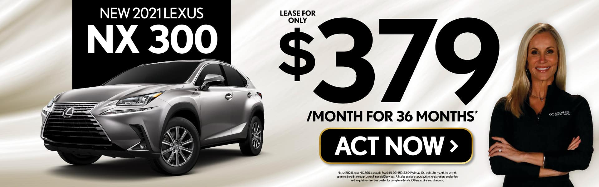 New 2021 Lexus NX 300 lease for $379/month - ACT NOW