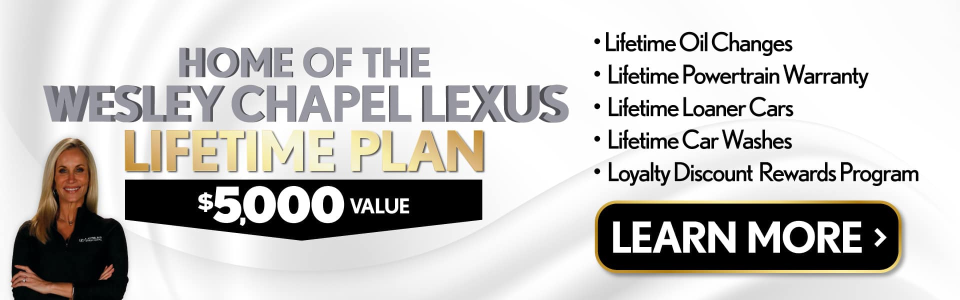 Home of the Wesley Chapel Lexus Lifetime Plan | Learn More