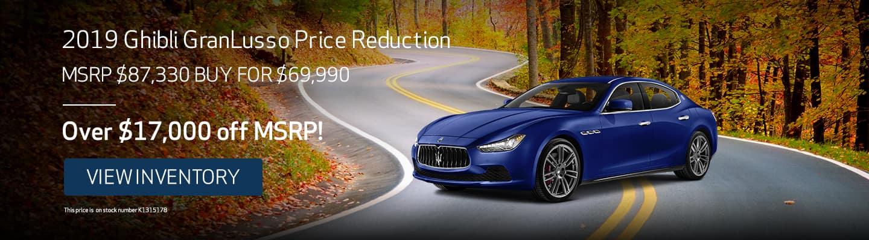 2019 Ghibli GranLusso Price Reduction