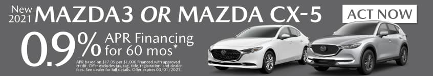New 2021 Mazda3 or Mazda CX-5 - 0.9% APR for 60 months - Act Now