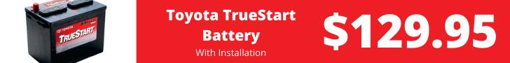 Toyota TrueStart Battery - $129.95