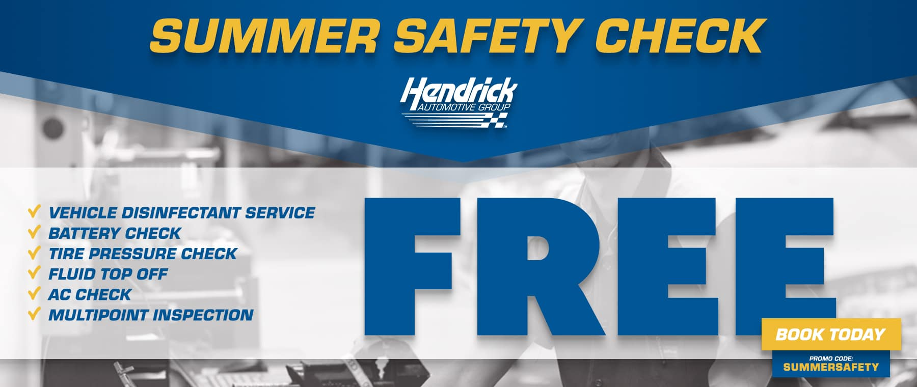 summer safety check at hendrick automotive group