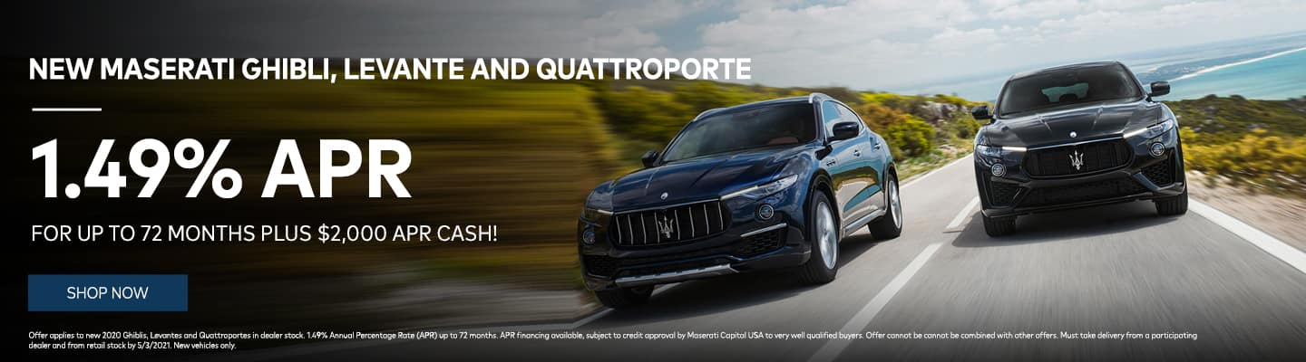 New Maserati Ghibli, Levante and Quattroporte 1.49% APR for up to 72 Months plus $2000 APR Cash!