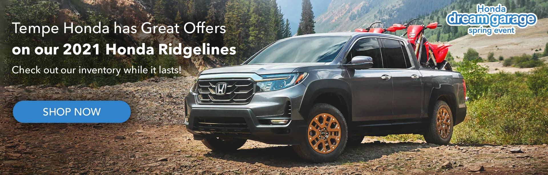 Tempe Honda has Great Offers on our 2021 Honda Ridgelines Check out our inventory while it lasts!