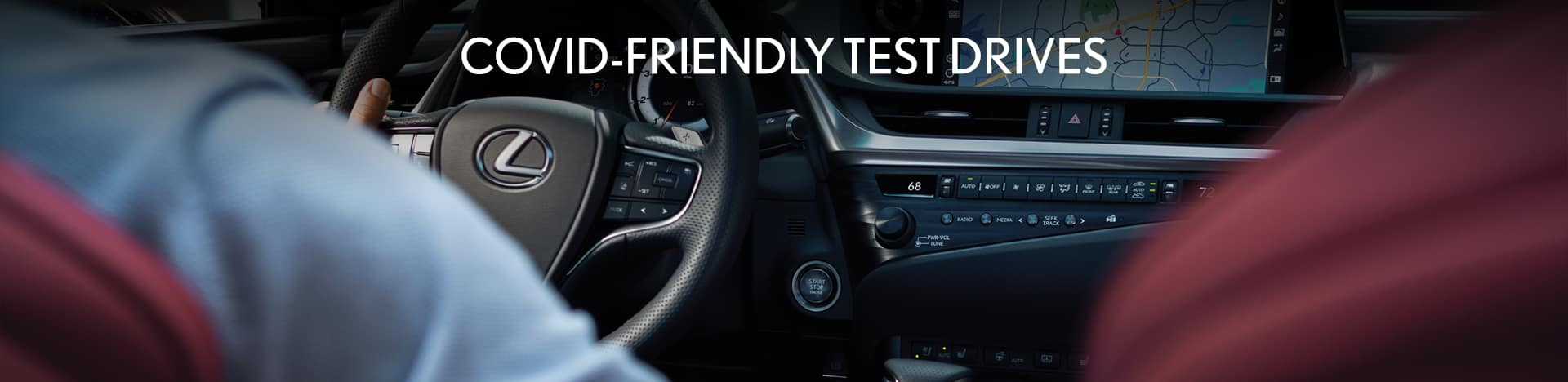 take a COVID-friendly test drive with us at Thompson Lexus Willow Grove